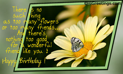 Wish A Special Friend With Lovely Flowers And Butterflies Birthday Ecard Send This Happy