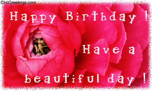 HiGreetings Birthday Just For Her Have A Beautiful Day