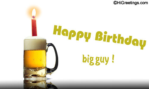 HiGreetings Birthday Just For Him Have A Great