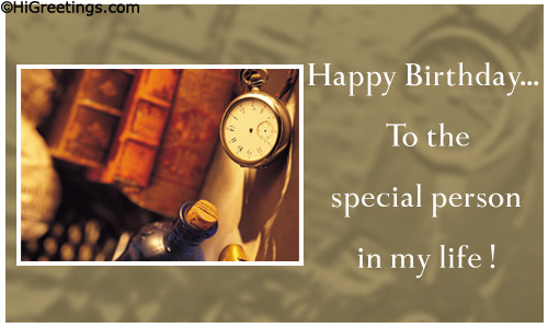 Present This Special Card To Wish Happy Birthday A Person Send Just For Him