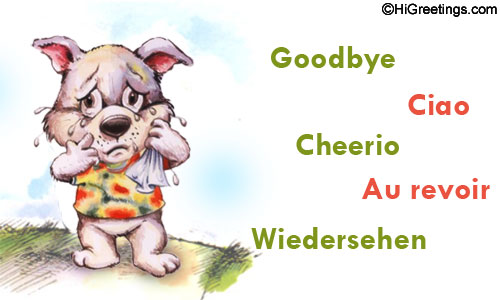 Send eCards: Farewell & Good Bye | Goodbye Words!