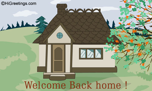 send ecards welcome back back home ForBack Home Pictures