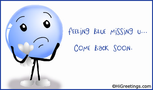 Send ecards miss you so blue without you higreetings friendship miss you so blue without you m4hsunfo Images