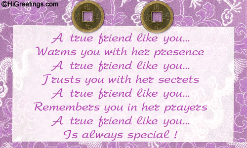 Send eCards: Quotes & Poetry | My true friend!