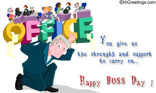 Send ecards bosss day the pillar of strength pass on this highly significant ecard to your beloved boss through higreetings send this bosss day the pillar of strength greeting card to your m4hsunfo