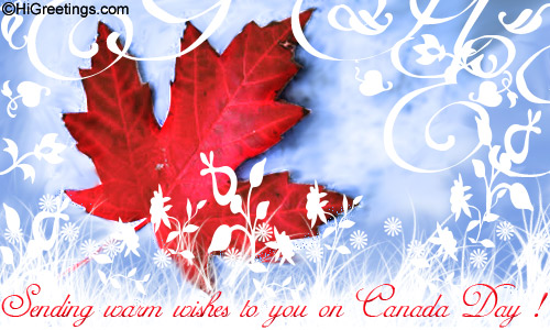 Canada Day is a holiday for everyone and thus they should be wished ...