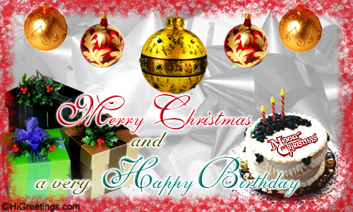 a special card for someone born on christmas day featuring the song we wish you a merry christmas send this birthday merry christmas and happy birthday