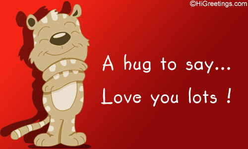 Lots Of Love And Kisses Quotes : Send ecards hugs a special hug